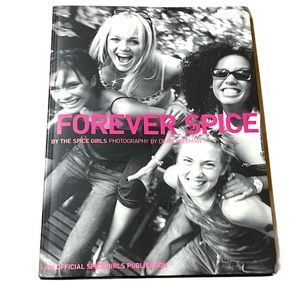 Forever Spice by Spice Girls photographer Dean Freeman Paperback Fan Book 1999